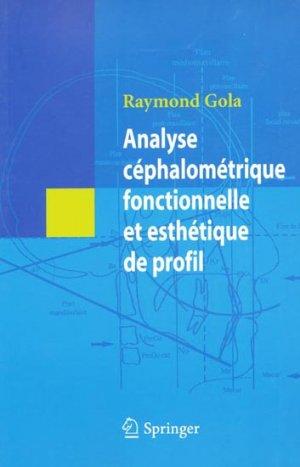 Analyse céphalométrique fonctionnelle et esthétique de profil - springer - 9782287334764 -