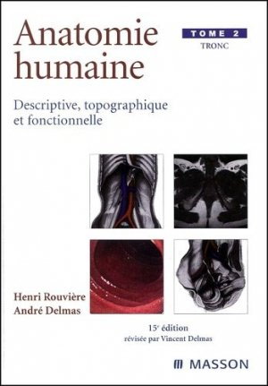 Anatomie humaine Tome 2 Tronc - elsevier / masson - 9782294003929 -