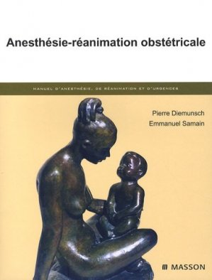 Anesthésie-réanimation obstétricale - elsevier / masson - 9782294021473 -