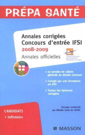 Annales corrigées concours d'entrée IFSI - elsevier / masson - 9782294705908 -