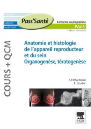 Anatomie et histologie de l'appareil reproducteur et du sein - elsevier / masson - 9782294711718 -