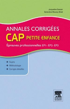 Annales corrigées CAP petite enfance - elsevier / masson - 9782294727535 -