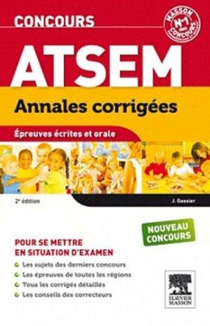 Annales corrigées Concours ATSEM - elsevier / masson - 9782294727832 -
