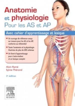 Anatomie et physiologie pour les AS et AP - elsevier / masson - 9782294744532 -
