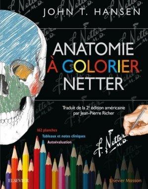 Anatomie à colorier Netter - elsevier / masson - 9782294750427 - anatomie, physiologie