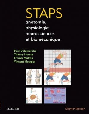 Anatomie Physiologie Biomécanique en STAPS - elsevier / masson - 9782294752674 -