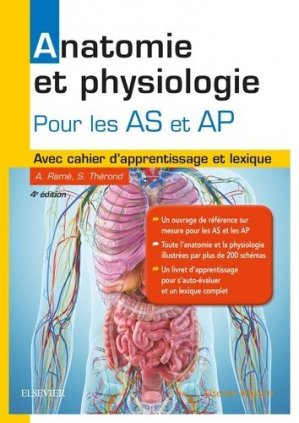 Anatomie et physiologie. Aide-soignant et Auxiliaire de puériculture - elsevier / masson - 9782294753022 -