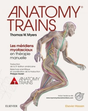Anatomy Trains - elsevier / masson - 9782294755675 -