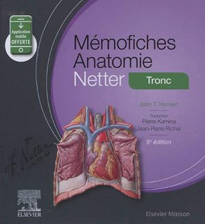 Anatomie netter tronc - elsevier / masson - 9782294758690 -
