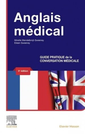 Anglais médical - elsevier / masson - 9782294764479