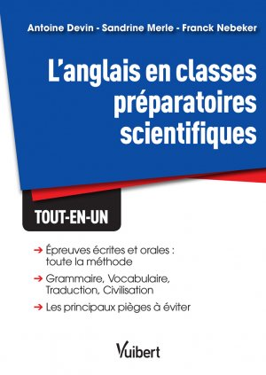Anglais classes prépas scientifiques - vuibert - 9782311404555 -