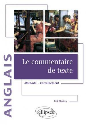 ANGLAIS COMMENTAIRE DE TEXTE  - ELLIPSES - 9782340012806 -