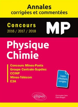 Annales corrigées et commentées Physique-Chimie MP - ellipses - 9782340025837