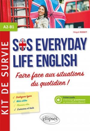 Anglais SOS everiday life english - ellipses - 9782340029095 -