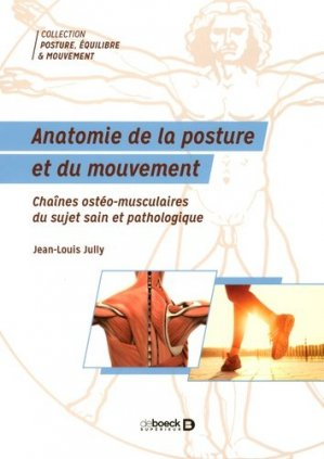 Anatomie de la posture et du mouvement - de boeck superieur - 9782353273904 -
