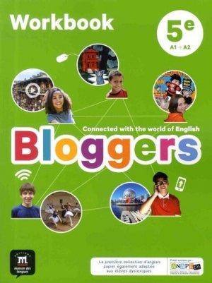 Anglais 5e A1-A2 Bloggers - Workbook (Edition 2017) - maison des langues - 9782356854483