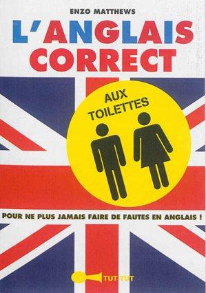 L'anglais correct aux toilettes - tut tut - 9782367041292 -