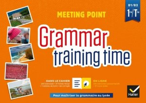 Grammar training time 1ere Tle - hatier - 9782401046191 -
