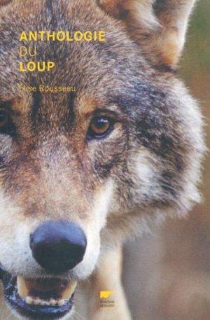 Anthologie du loup - delachaux et niestle - 9782603013359 -