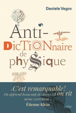 Anti-dictionnaire de physique - belin - 9782701198897 -
