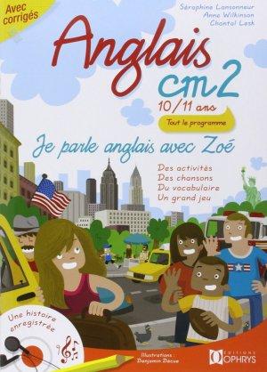 Anglais CM2 - 10/11 ans - Je parle anglais avec Zoé - ophrys - 9782708012219 -