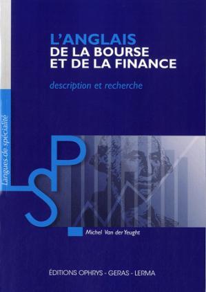 ANGLAIS DE LA BOURSE ET DE LA FINANCE  - OPHRYS - 9782708013308 -