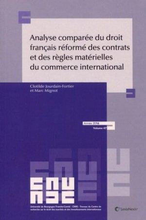 Analyse comparée du droit français réformé des contrats et des règles matérielles du commerce international - lexis nexis (ex litec) - 9782711026555 -