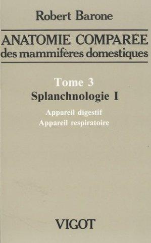 Anatomie comparée des mammifères domestiques Tome 3 - vigot - 9782711490462 -