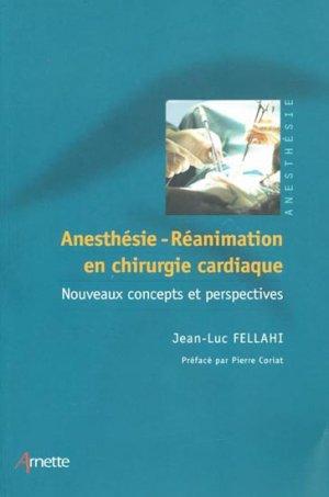 Anesthésie-réanimation en chirurgie cardiaque - arnette - 9782718411156 -