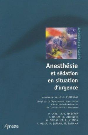Anesthésie et sédation en situation d'urgence - arnette - 9782718411620 -