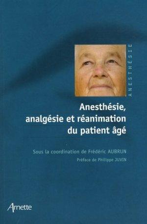 Anesthésie, analgésie et réanimation du patient âgé - arnette - 9782718411736 -