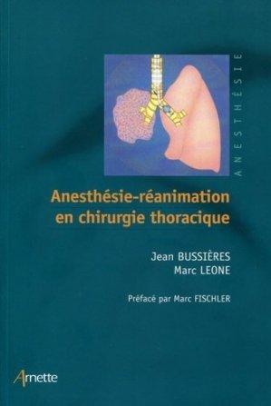 Anesthésie réanimation en chirurgie thoracique - arnette - 9782718413839 -