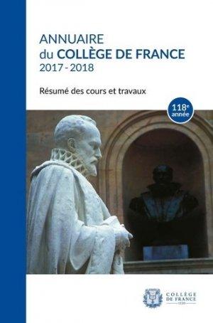 Annuaire du Collège de France 2017-2018 - Collège de France - 9782722605169 -