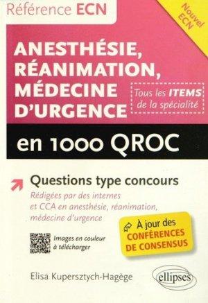 Anesthésie - Réanimation - Médecine d'urgence en 1000 QROC - ellipses - 9782729892425 -