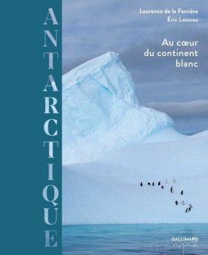 Antarctique - gallimard editions - 9782742462735 -