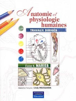 Anatomie et physiologie humaines Travaux dirigés - pearson - 9782744072437 -