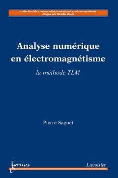 Analyse numérique en électromagnétisme - hermès / lavoisier - 9782746231214 -