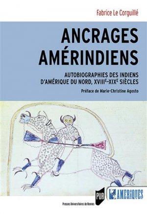 Ancrages amérindiens - presses universitaires de rennes - 9782753580831 -