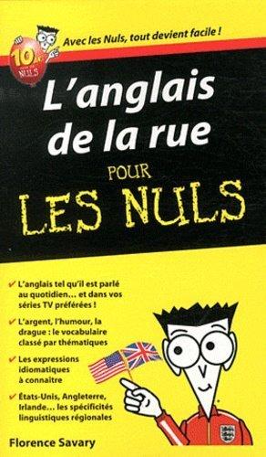 L'anglais de la rue pour les Nuls - First - 9782754024143 -