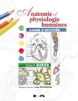 Anatomie et physiologie humaines-pearson-9782761320368