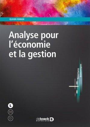 Analyse pour l'économie et la gestion - de boeck superieur - 9782807315501 -