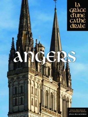 Angers, la grâce d'une cathédrale - place des victoires - 9782809918816 -