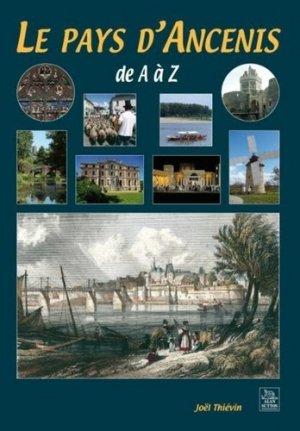 Ancenis de A à Z (Le Pays d') - alan sutton - 9782813802798 -