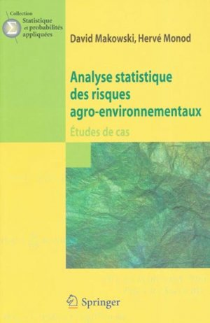 Analyse statistique des risques agro-environnementaux - springer verlag - 9782817802503 -