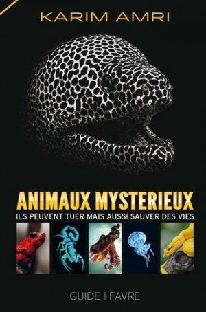 Animaux mystérieux - favre - 9782828916367 -