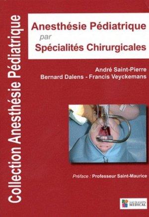 Anesthesie Pédiatrique par Spécialités Chirurgicales - sauramps medical - 9782840237402