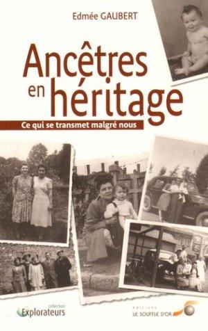 Ancêtres en héritage - le souffle d'or - 9782840585411 -
