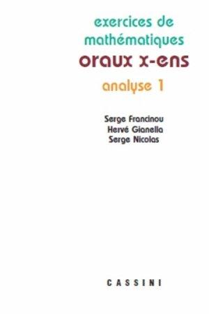 Analyse 1 oraux x-ens - cassini - 9782842252137 -