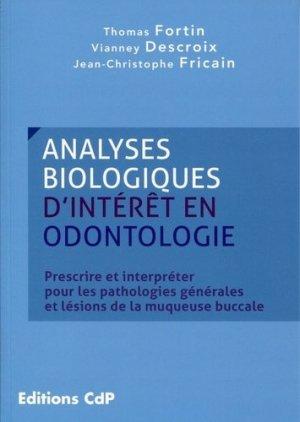 Analyses biologiques d'interêt en odontologie - cdp - 9782843612541