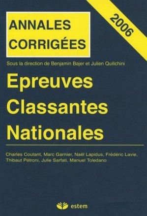 Annales corrigées 2006 Épreuves classantes nationales - estem - 9782843713637 -